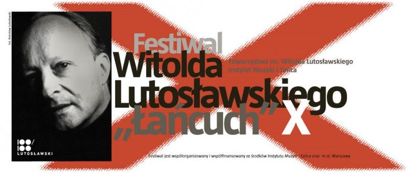 """Plakat X Festiwalu Witolda Lutosławskiego """"Łańcuch"""" (źródło: Towarzystwo im. Witolda Lutosławskiego)"""