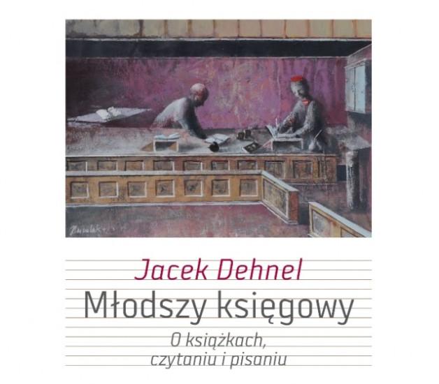 """Jacek Dehnel, """"Młodszy księgowy. O książkach, czytaniu i pisaniu"""" – fragment okładki (źródło: materiały prasowe wydawnictwa W.A.B.)"""