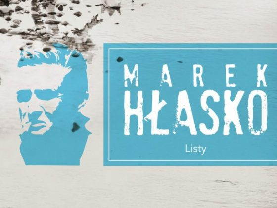 """Marek Hłasko, """"Listy"""", Wydawnictwo Agora SA, 2014, okładka (źródło: materiały prasowe Wydawnictwa)"""