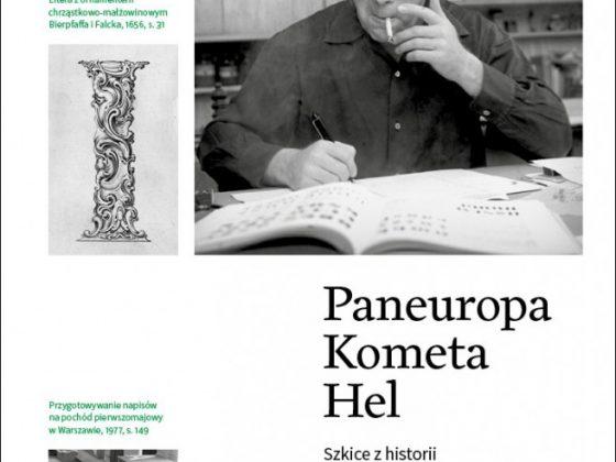 """Agata Szydłowska, Marian Misiak, """"Paneuropa, Kometa, Hel. Szkice z historii projektowania liter w Polsce"""" – okładka (źródło: materiały prasowe)"""