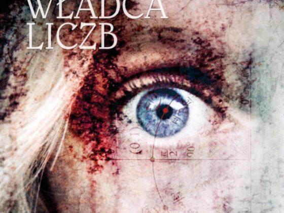 """Marek Krajewski, """"Władca liczb"""", Wydawnictwo Znak, 2014 (źródło: materiały prasowe)"""