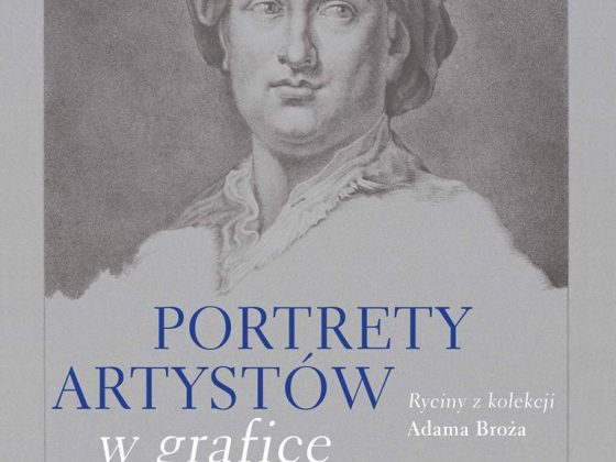 """""""Portrety artystów w grafice"""", Zamek Królewski w Warszawie, 2015, plakat (źródło: materiały prasowe)"""