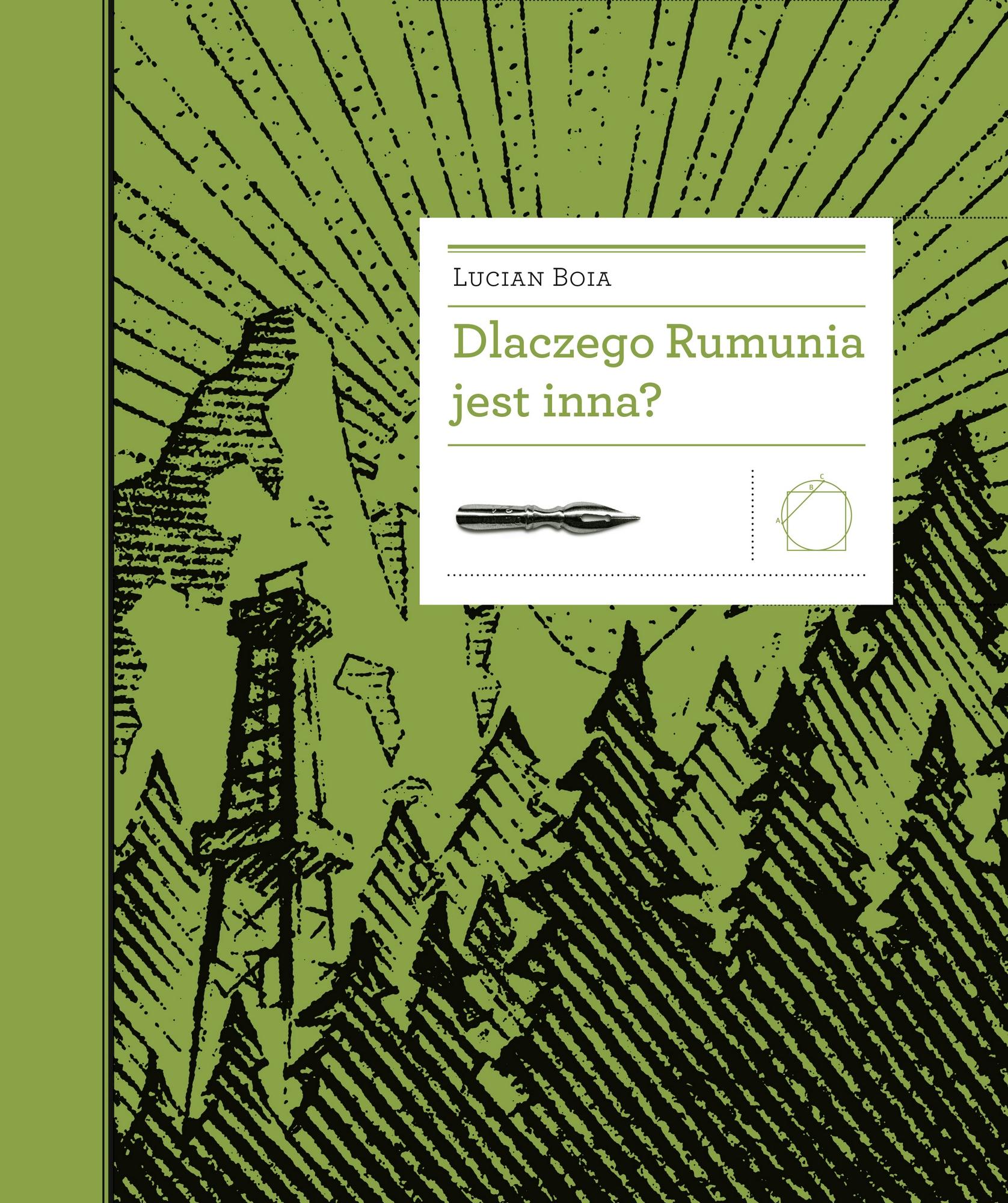 """Lucian Boia, """"Dlaczego Rumunia jest inna?"""" – okładka (źródło: materiały prasowe)"""