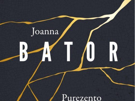 """Joanna Bator, """"Purezento"""" (źródło: materiały prasowe wydawcy)"""
