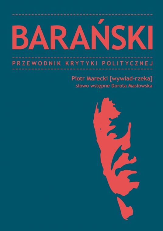 Barański: Przewodnik Krytyki Politycznej