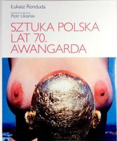 Sztuka polska lat 70. Awangarda