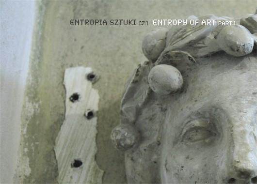 Entropia sztuki cz.1