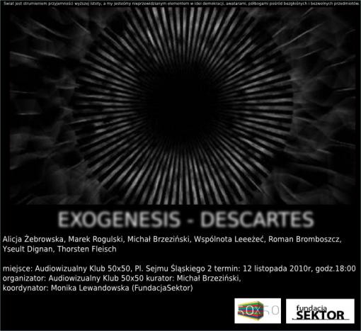Exogenesis – Descartes