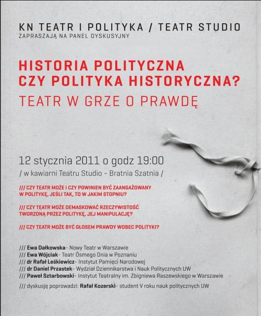 Historia polityczna czy polityka historyczna? Teatr w grze o prawdę - plakat