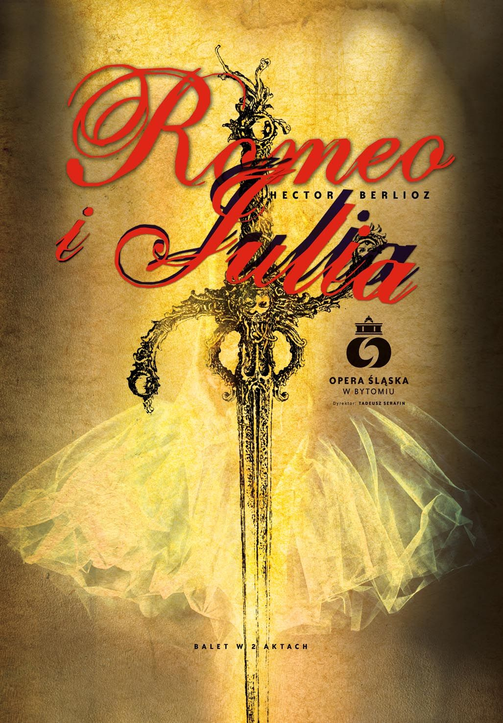 Romeo i Julia w Operze Śląskiej, plakat