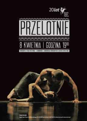 """""""Przelotnie"""", reż. Sylwia Hefczyńska–Lewandowska"""