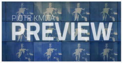 Piotr Kmita, Preview