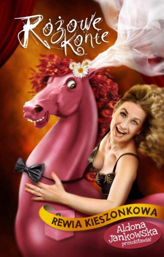 """""""Różowe konie - rewia kieszonkowa. Aldona Jankowska przedstawia."""", plakat"""
