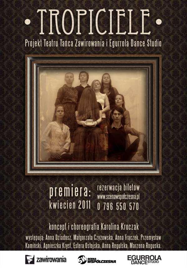 Tropiciele - projekt Teatru Tańca Zawirowania i Egurrola Dance Studio, plakat