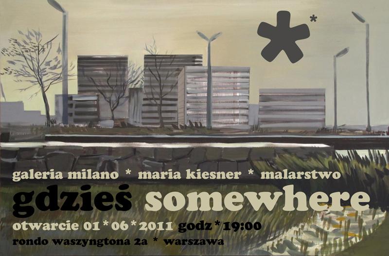 Maria Kiesner, Gdzieś, plakat udostępniony przez Galerię Milano