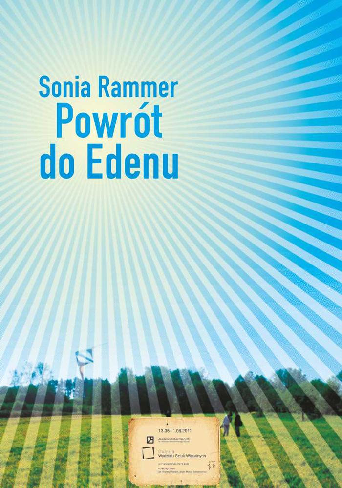 Sonia Rammer, Powrot do Edenu, plakat udostępniony przez organizatora wystawy