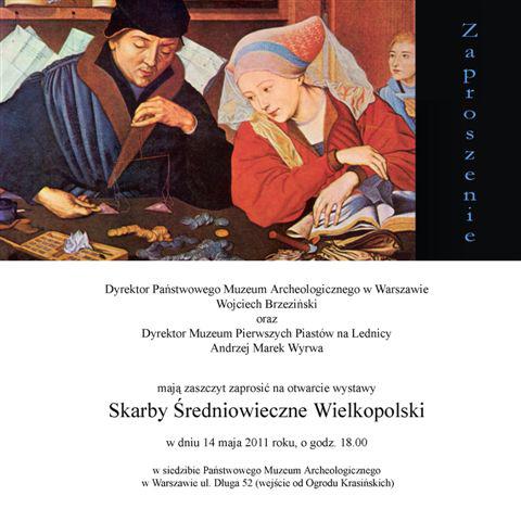 Zaproszenie na wernisaż wystawy Skarby średniowieczne Wielkopolski, materiały udostępnione przez Państwowe Muzeum Archeologiczne w Warszawie