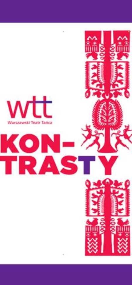 """""""Kontrasty"""" WTT (zdjęcie pochodzi z materiałów organizatora)"""