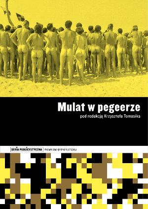 Mulat w pegeerze - okładka (z materiałów organizatora)