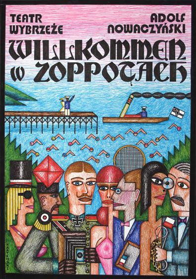"""""""Willkommen w Zoppotach"""". Plakat: Andrzej Krajewski"""