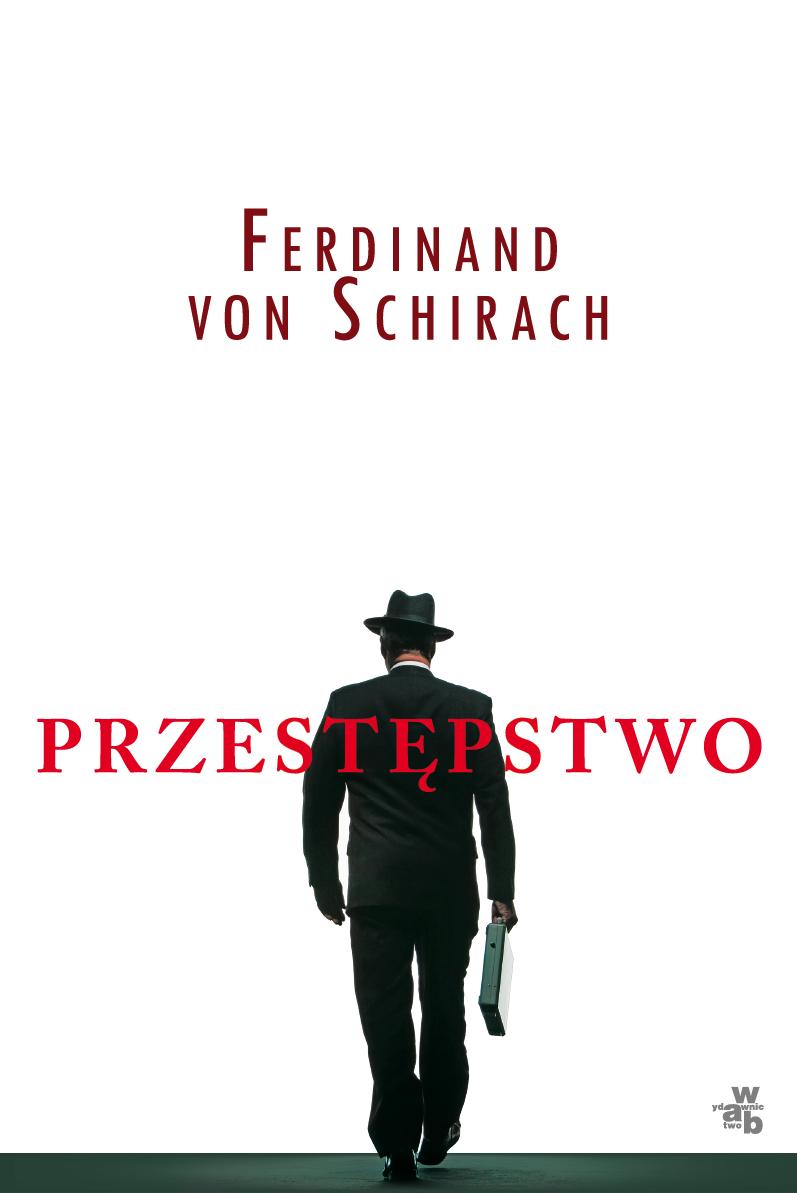 Ferdinand von Schirach, Przestępstwo - okładka (z materiałów organizatora)