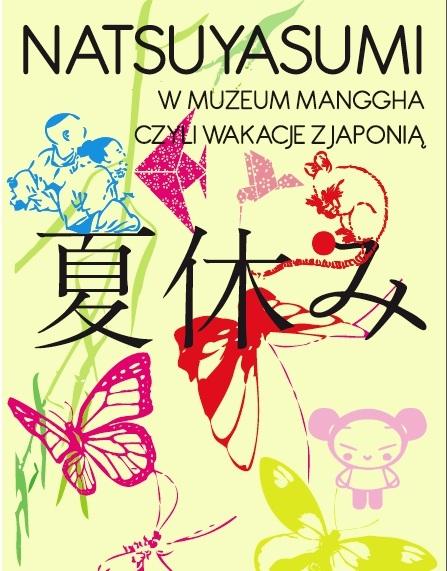 """""""Natsuyami"""", wakacje z Japonią w Muzeum Manggha - materiał udostępniony przez organizatora"""