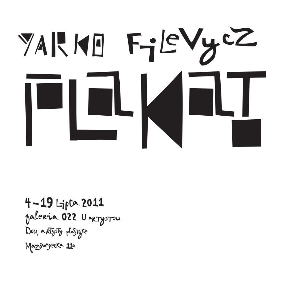 """Yarko Filevycz """"Plakat"""" - plakat, materiał udostępniony przez organizatora"""