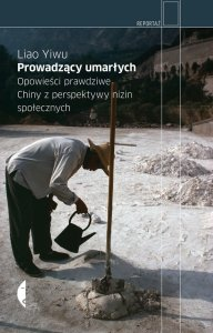 Okładka książki Liao Yiwu (zdjęcie pochodzi z materiałów udostępnionych przez organizatora)