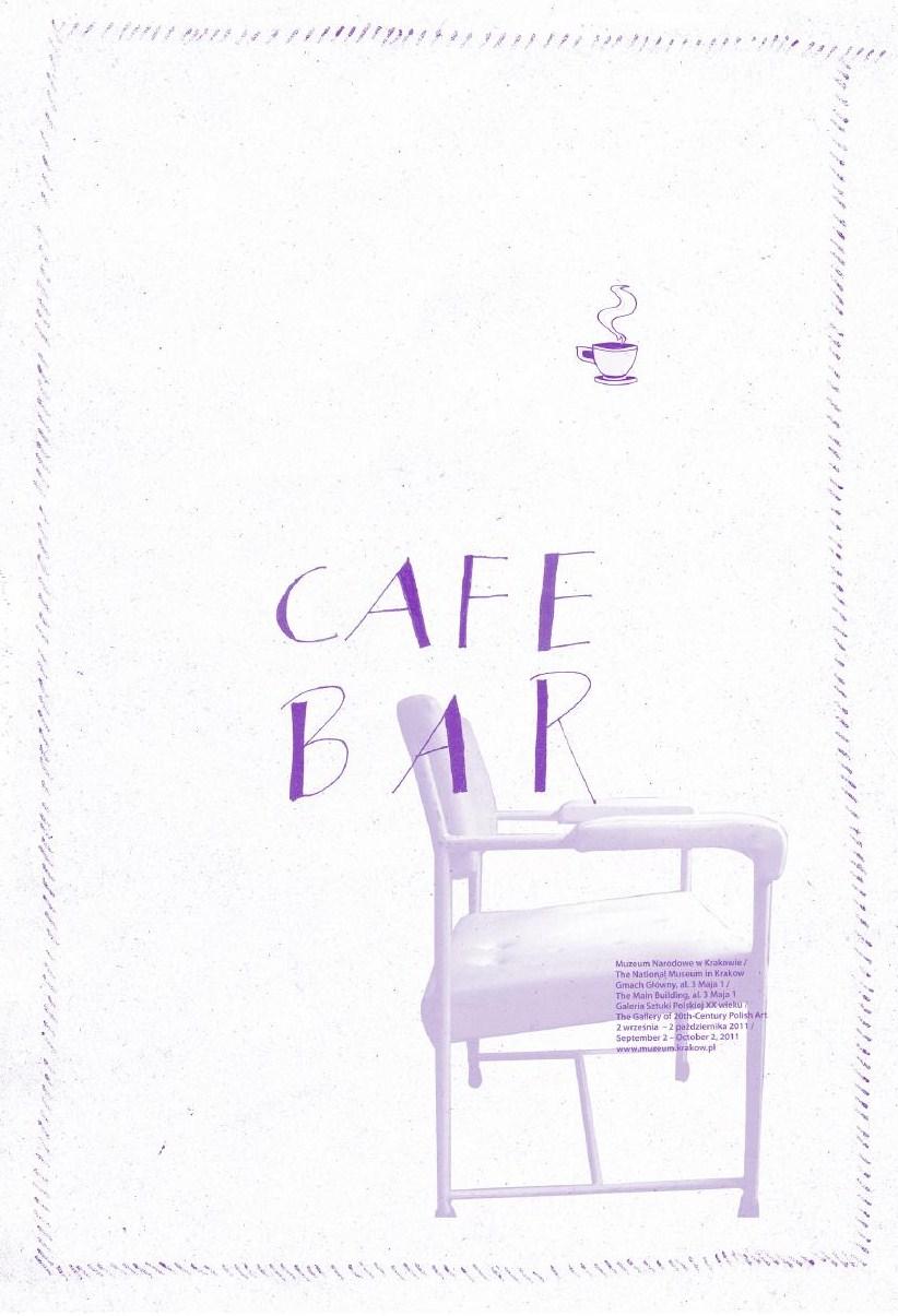 Plakat wystawy Pauliny Ołowskiej Cafe Bar (plakat pochodzi z materiałów udostępnionych przez organizatora)