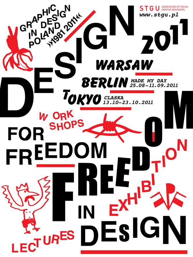 Design dla wolności - wolność w designie - plakat pochodzi z materiałów prasowych