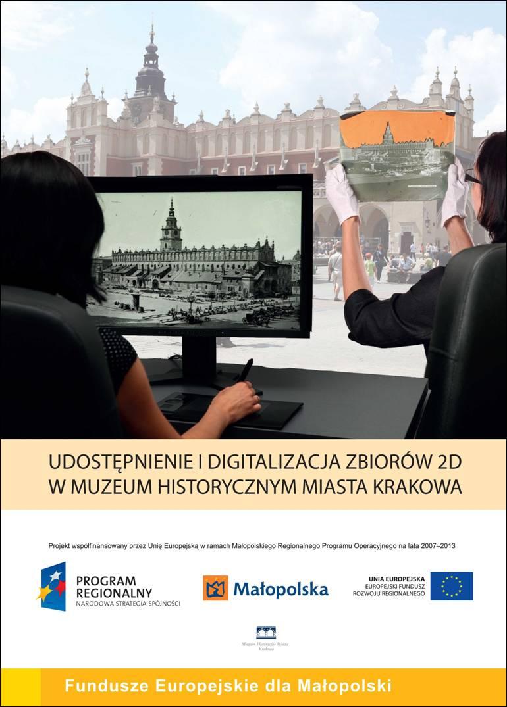 Udostępnienie i digitalizacja zbiorów 2D w Muzeum Historycznym Miasta Krakowa - plakat (źródło: materiały prasowe Muzeum)