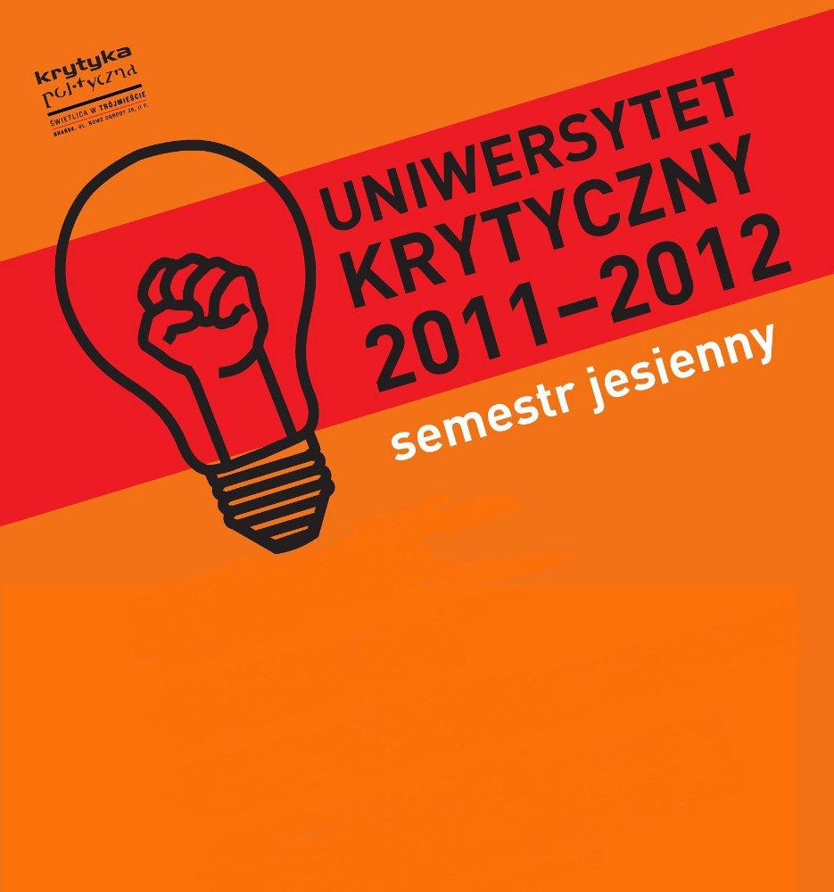 Uniwersytet Krytyczny (plakat pochodzi z materiałów prasowych)