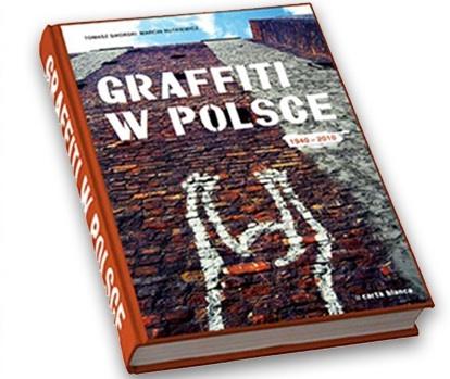 Graffiti w Polsce 1940-2010 (źródło: materiały prasowe organizatora)
