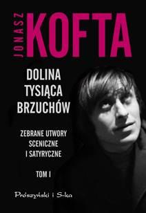 """Okładka """"Doliny tysiąca brzuchów"""" Jonasza Kofty (źródło: materiały prasowe wydawnictwa)."""