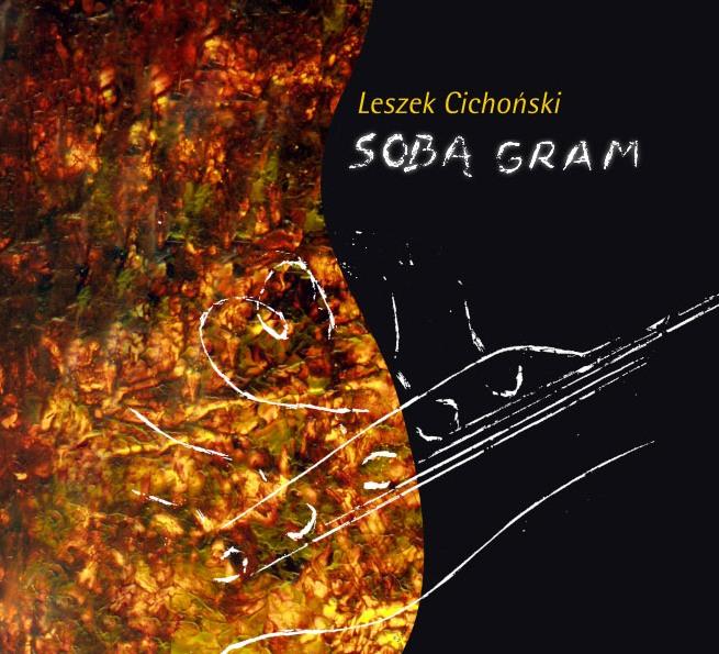 Sobą gram- Leszek Cichoński (źródło: materiały prasowe Luna Music)