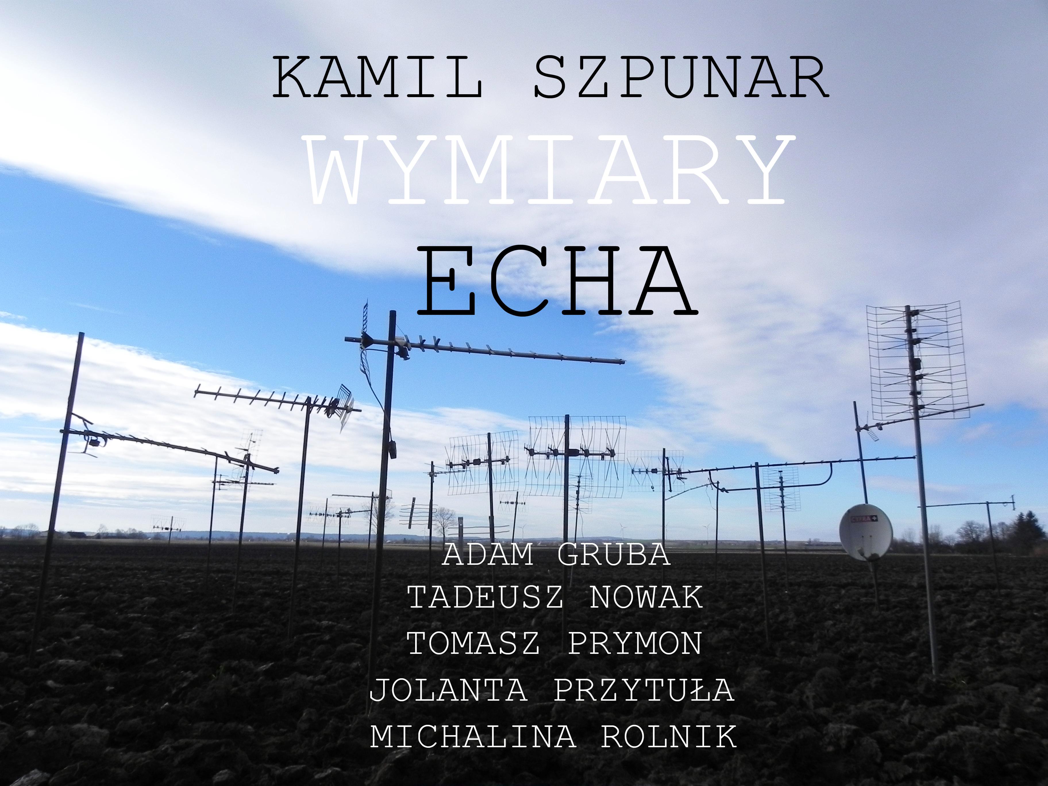 Wymiary Echa (źródło: materiały prasowa ArtAgenda Nova)