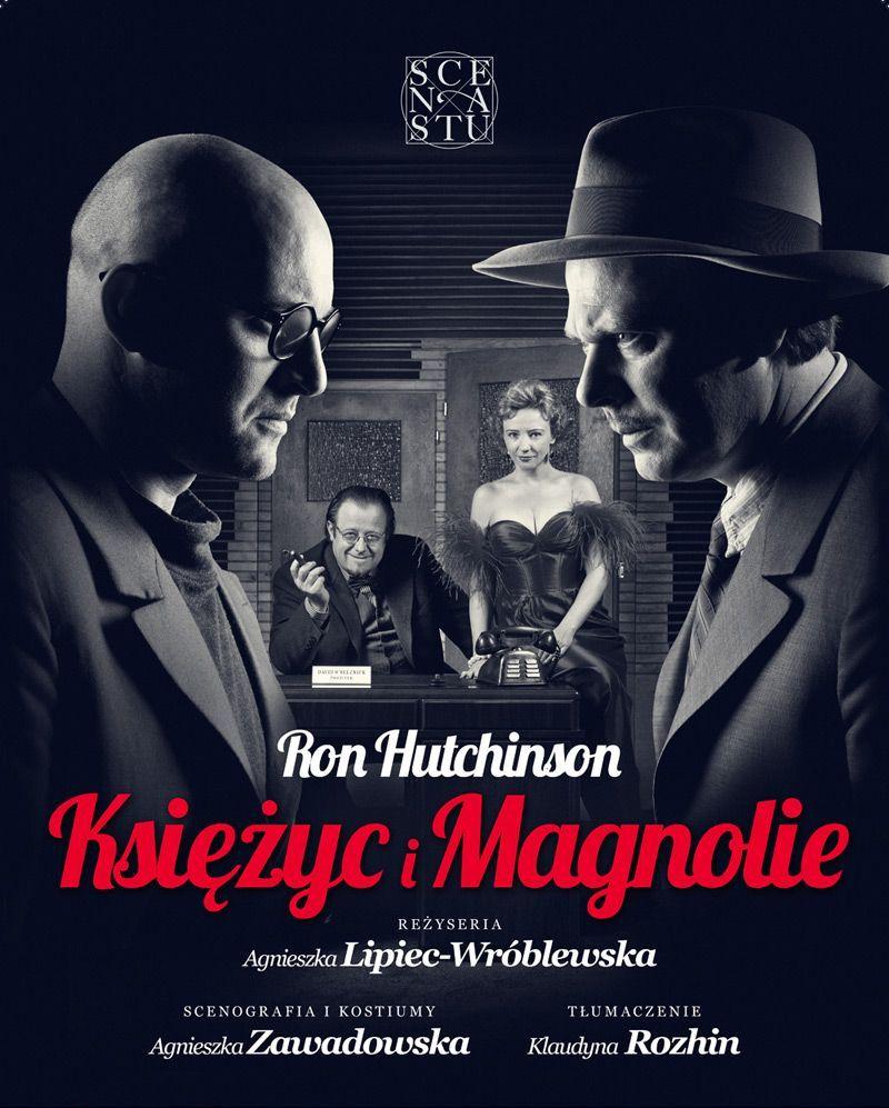 """Plakat spektaklu """"Księżyc i magnolie"""" (źródło: materiały prasowe Teatru Scena STU)"""
