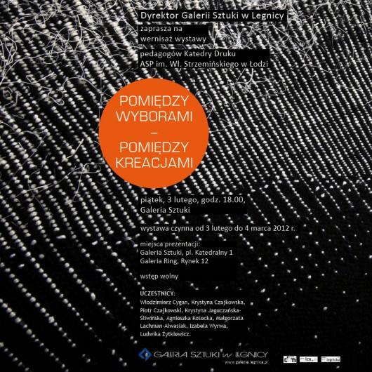 plakat wystawy Pomiędzy wyborami - pomiędzy kreacjami (żródło: materiał prasowy)