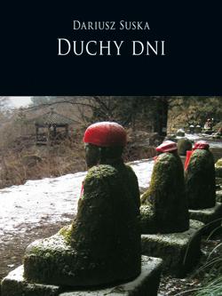 "Dariusz Suska, ""Duchy dni"", okładka: Artur Burszta (źródło: materiał prasowy)"