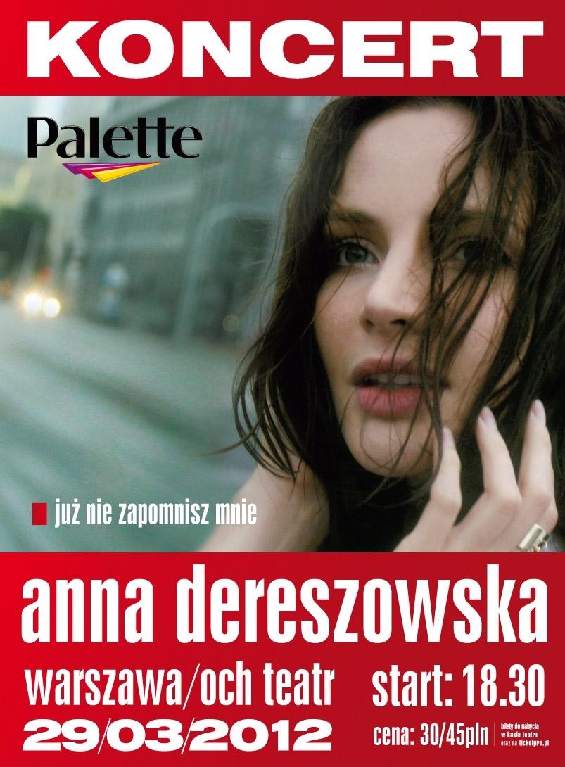 """Anna Dereszowska, """"Już nie zapomnisz mnie"""" (źródło: materiały prasowe organizatora)"""