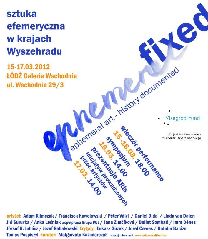 """Ephemeral fixed. Ephemeral art - history documented"", plakat (źródło: materiał prasowy)"