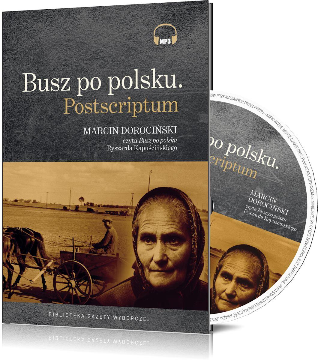 """Ryszard Kapuściński, """"Busz po polsku"""", audiobook (źródło: materiał prasowy)"""