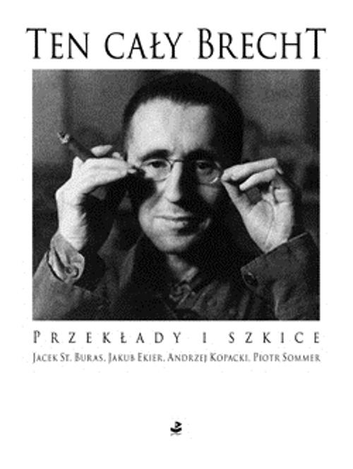 """Okładka książki """"Ten cały Brecht"""" (źródło: materiał prasowy wydawcy)"""