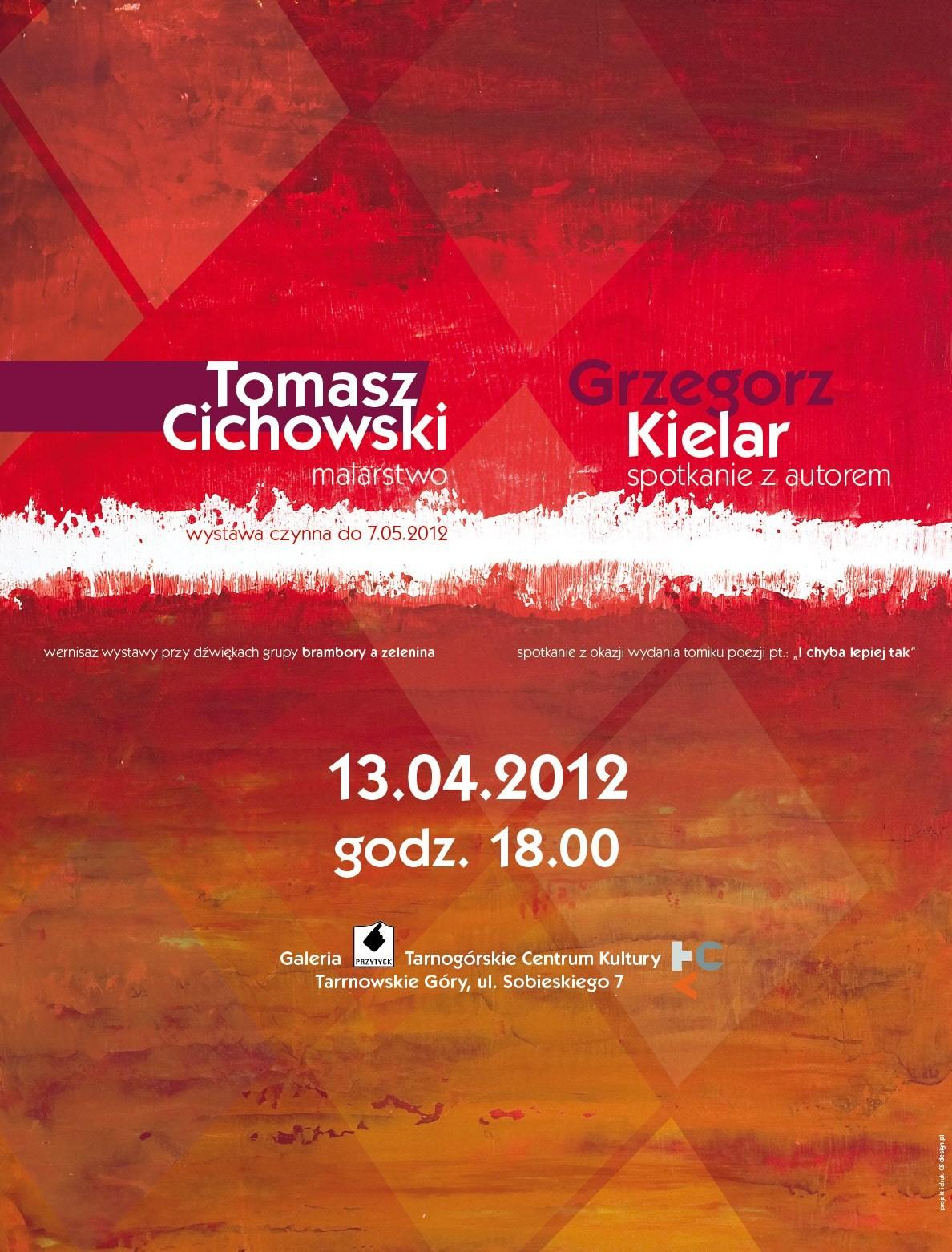 Plakat promocyjny spotkania z Tomaszem Cichowskim i Grzegorzem Kielarem (źródło: materiały prasowe)