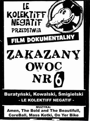 """Plakat - """"Zakazany owoc nr 6"""", reż. Le Kolektiff Negatif (źródło: materiały prasowe)"""