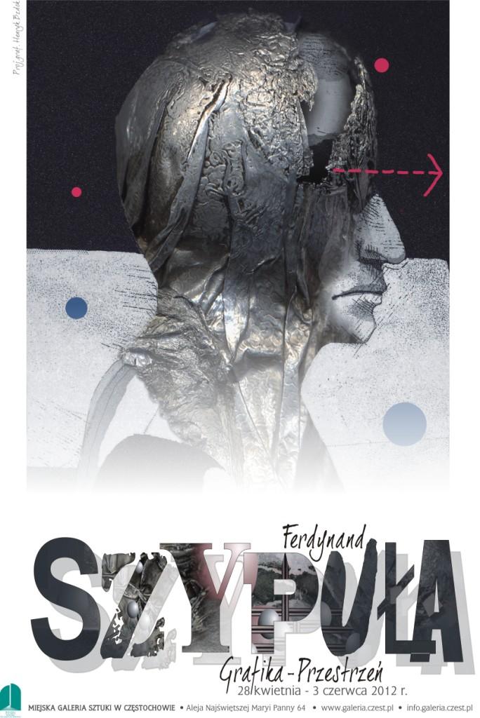 Plakat wystawy prac Ferdynanda Szypuły (źródło: materiał prasowy)
