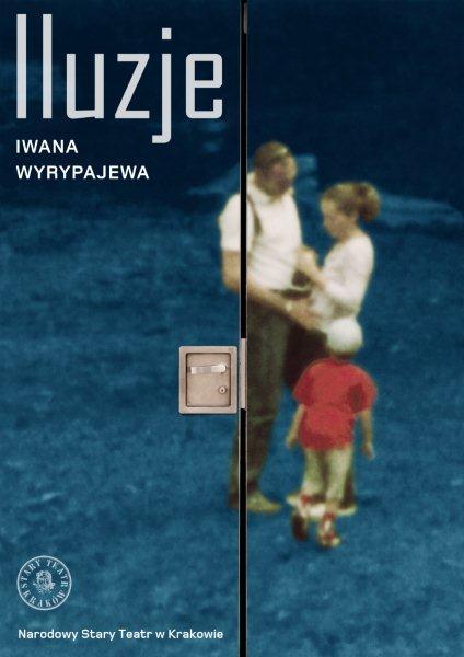 """""""Iluzje"""", reż. Iwan Wyrypajew (źródło: materiały prasowe organizatora)"""