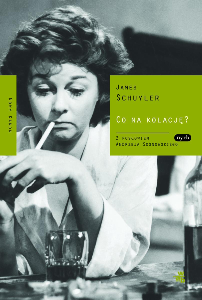 """James Schuyler, """"Co na kolację?"""", okładka książki (źródło: materiał prasowe)"""