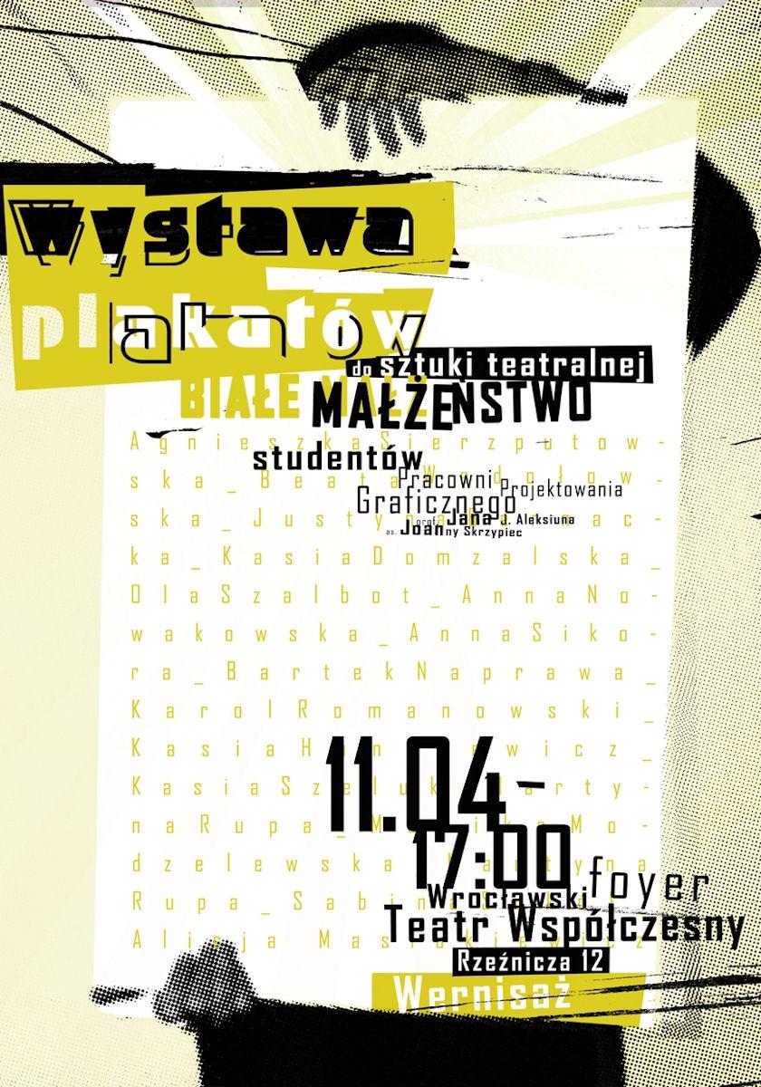"""Joanna Skrzypiec, plakat wystawy prac do spektaklu """"Białe Małżeństwo"""" (źródło: materiał prasowy)"""