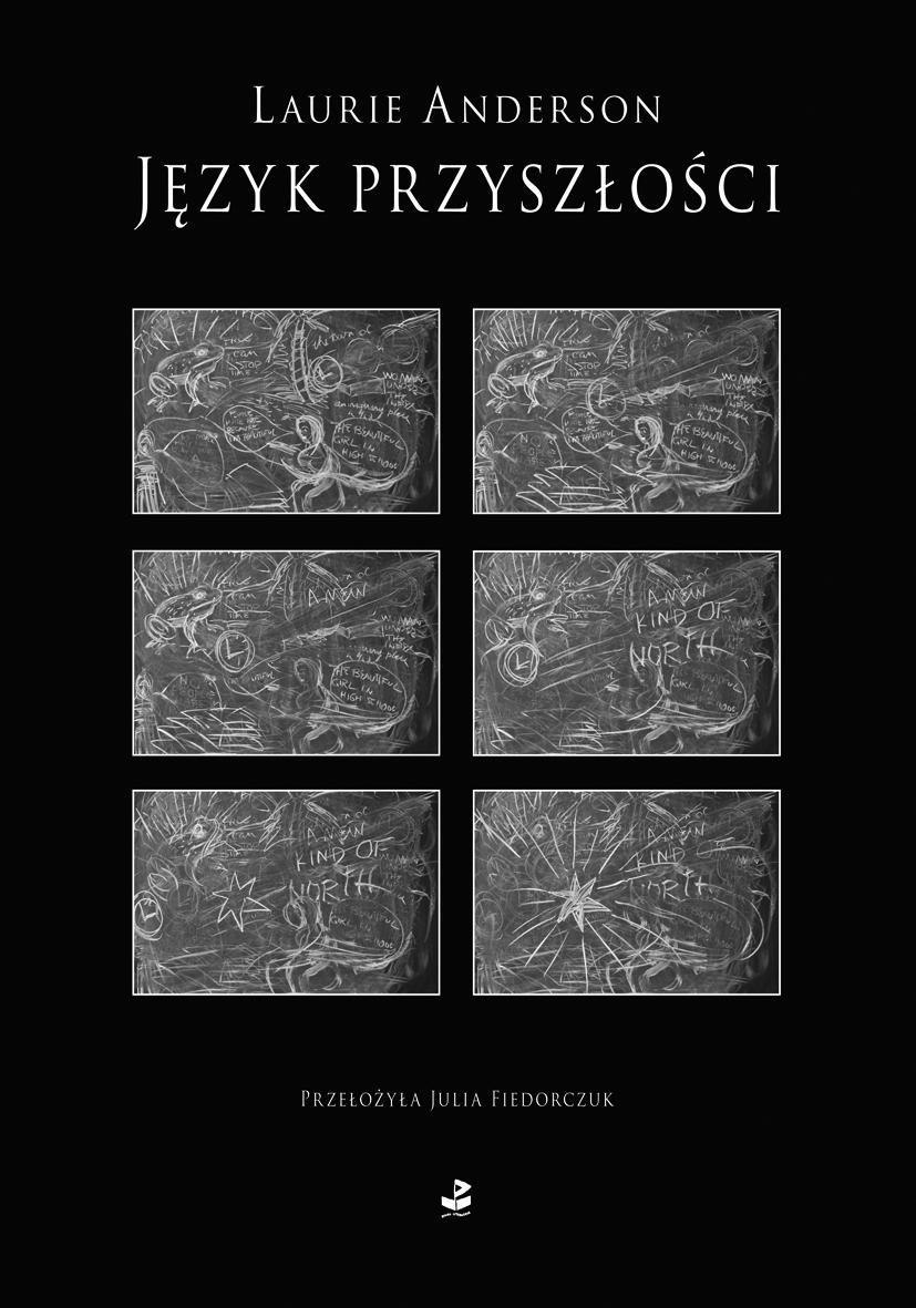 """Laurie Anderson, """"Język przyszłości"""", okładka książki (źródło: materiały prasowe)"""